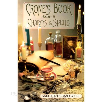Crones Book of Charms and Spells